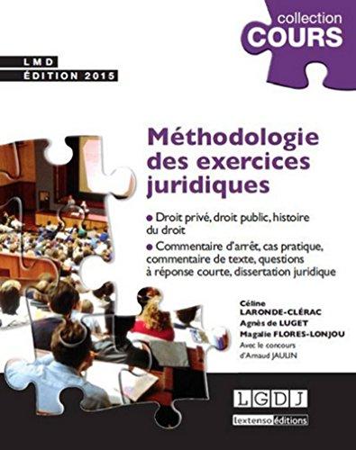 Méthodologie des exercices juridiques, 3ème Ed. par Agnes de Luget