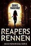 Reapers Rennen: Ein Apokalyptisches Abenteuer (Seuchenkriege-Serie 1)