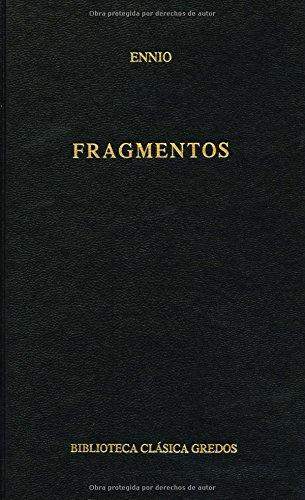 Fragmentos (B. BÁSICA GREDOS) por Quinto Ennio