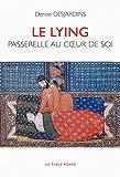 Le lying - Passerelle au cœur de soi
