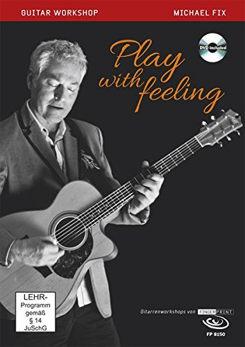 Play with feeling, Workshop, 1 DVD u. Begleitbuch