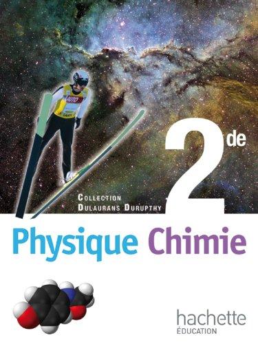 Physique-Chimie 2de - Livre lve Format compact - Edition 2010
