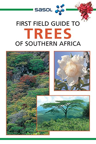 First Field Guide to Trees of Southern Africa (English Edition)