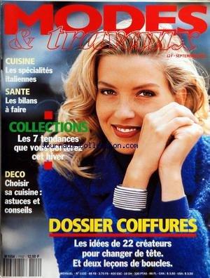 MODES ET TRAVAUX [No 1102] du 01/09/1992 - CUISINE - LES SPECIALITES ITALIENNES - LES BILANS A FAIRE - SANTE - COLLECTIONS - LES 7 TENDANCES - DECO - CUISINE - DOSSIER COIFFURES