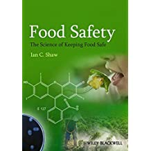 Food Safety: The Science of Keeping Food Safe