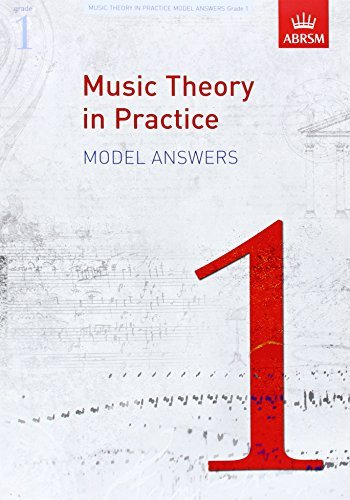 Music Theory in Practice Model Answers, Grade 1 (Music Theory in Practice (ABRSM)) by ABRSM (April 2, 2009) Sheet music