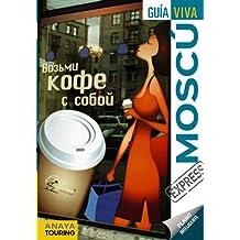 Moscú (Guía Viva Express - Internacional)