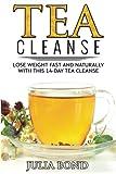 Tea Cleanse: Lose Weight with a Tea Cleanse, Detox Tea, Tea Recipes, Diet