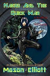 Naero And The Quick War: A Naero At 13 Novelette (English Edition)