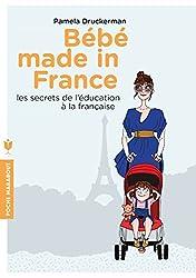 Bébés made in France : Les secrets de l'éducation à la française