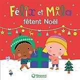 "Afficher ""Félix et Mila fêtent Noël"""
