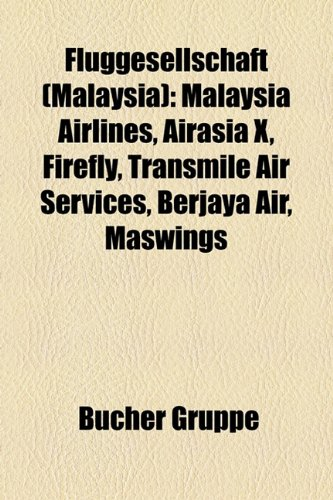 fluggesellschaft-malaysia-malaysia-airlines-airasia-x-firefly-transmile-air-services-berjaya-air-mas