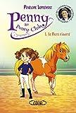 Penny au poney-club - tome 1 Le pacte d'amitié