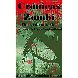 Crónicas zombi: Tierra de muertos