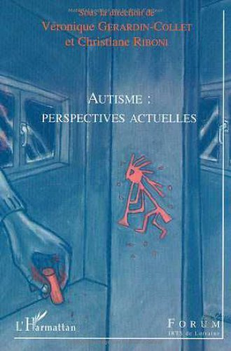 Autisme persectives actuelles de Collectif (22 août 2002) Broché