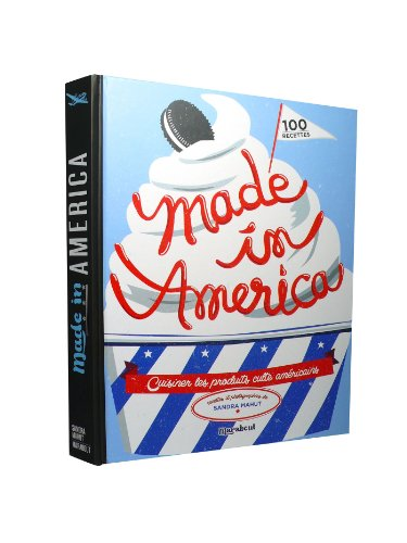 Made in america par Sandra Mahut
