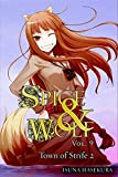 Spice and Wolf, Vol. 9: The Town of Strife II