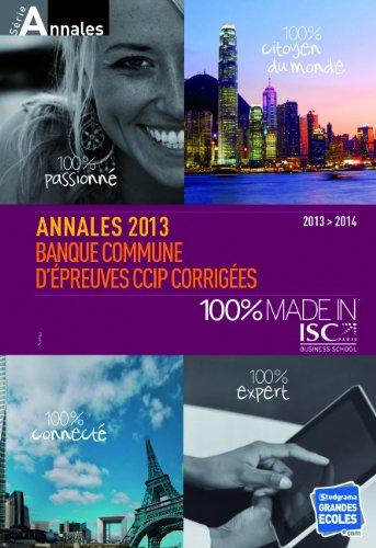 Annales 2013: Banque commune d'preuves CCIP corriges - 2013 > 2014