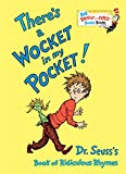 There's a Wocket in my Pocket!: Dr. Seuss's Book of Ridiculous Rhymes (Big Bright & Early Board Book)