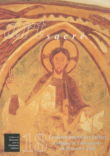 Art sacré, N° 18/2003 : Le décor mural des églises par Michel Maupoix