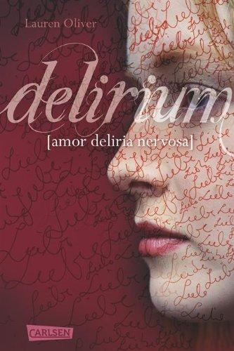 Buchseite und Rezensionen zu 'Delirium (Amor-Trilogie 1)' von Lauren Oliver