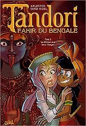 Tandori, fakir du Bengale, Tome 2 : La Déesse aux deux Visages