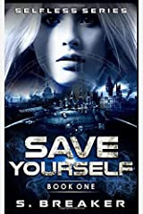 Save Yourself (Selfless) Paperback