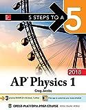 5 Steps to a 5 AP Physics 1: Algebra-Based, 2018 Edition