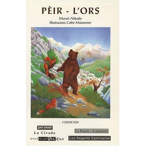 Pèir l'ors (Occitan de Gascogne)