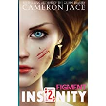 Figment (Insanity Book 2) (Insanity (Mad in Wonderland)) (Volume 2) by Cameron Jace (2014-11-28)