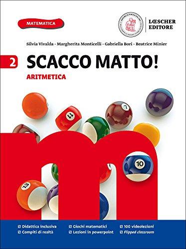 Scacco matto! Aritmetica 2 + Geometria 2. Per la Scuola media. Con e-book. Con espansione online