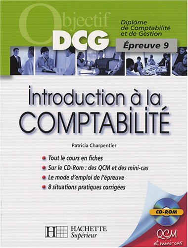 Introduction à la Comptabilité DCG9 (1Cédérom)...