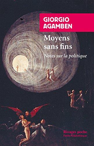 Moyens sans fins : Notes sur la politique