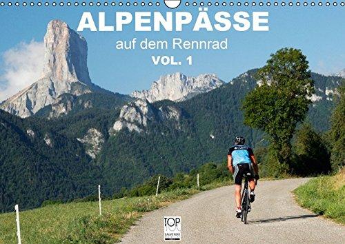 Alpenpässe auf dem Rennrad Vol. 1 (Wandkalender 2016 DIN A3 quer): Ein Fotokalender mit 13 faszinierenden Radsportmotiven in den Alpen (Monatskalender, 14 Seiten) (CALVENDO Sport) Tour De France Kalender