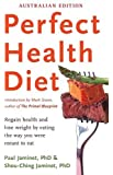 Perfect Health Diet: Regain Health and Lose Weight by Eating the Way You Were Meant to Eat
