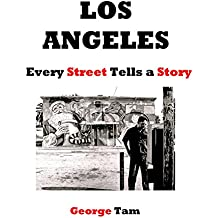Los Angeles: Every Street Tells a Story