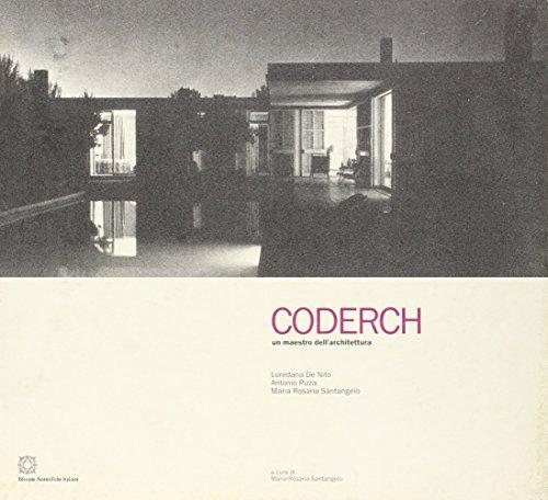 Coderch. Un maestro dell'architettura por Loredana De Nito