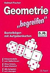 Fischer, Geometrie begreifen: 5. und 6. Klasse