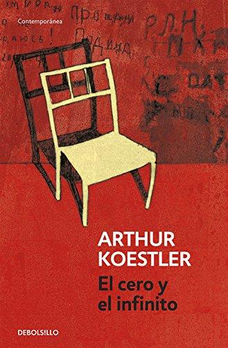 El cero y el infinito (CONTEMPORANEA) por Arthur Koestler