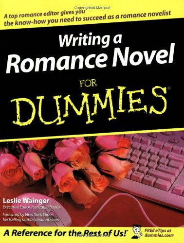 Writing a Romance Novel For Du (For Dummies)