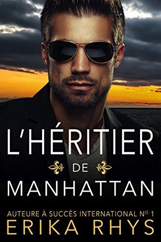 L'héritier de Manhattan : une romance de faux mariage