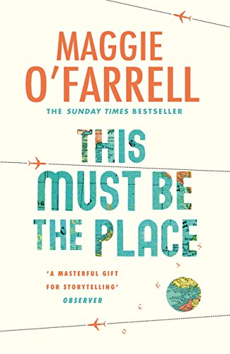 This Must Be the Place by [O'Farrell, Maggie]