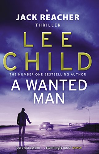 A Wanted Man (Jack Reacher, Book 17) por Lee Child