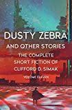 Dusty Zebra: And Other Stories (The Complete Short Fiction of Clifford D. Simak Book 11) (English Edition)