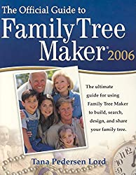 The Official Guide to Family Tree Maker 2006