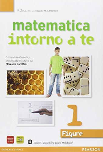 Matematica intorno a te. Figure. Con quaderno. Per la Scuola media. Con espansione online: 1