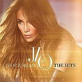 Dance Again...the Hits -