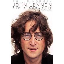 John Lennon: Die Biographie