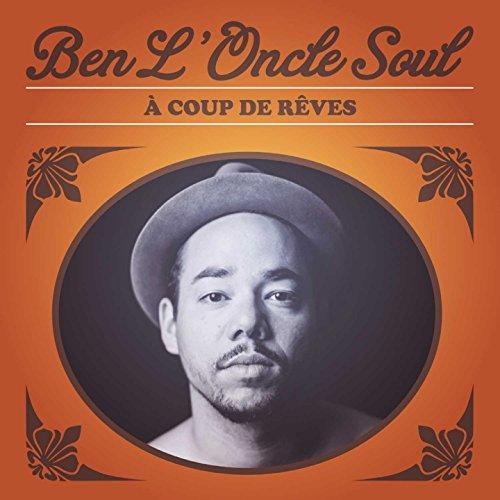 BEN L'ONCLE SOUL-A COUP DE RE