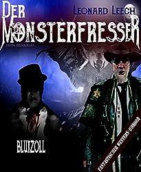 Blutzoll: (Leonard Leech - Der Monsterfresser 6)